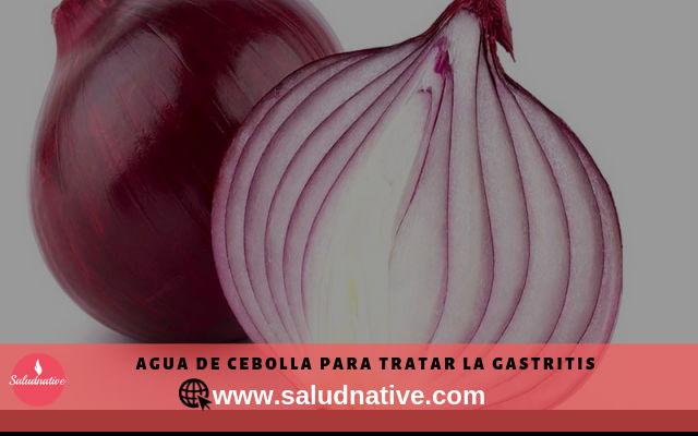 agua de cebolla para curar la gastritis
