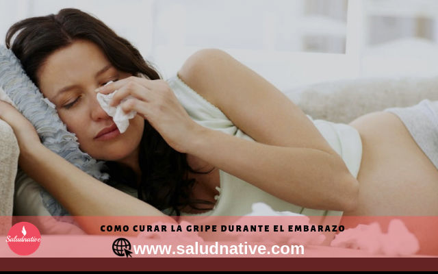 como curar la gripe en el embarazo