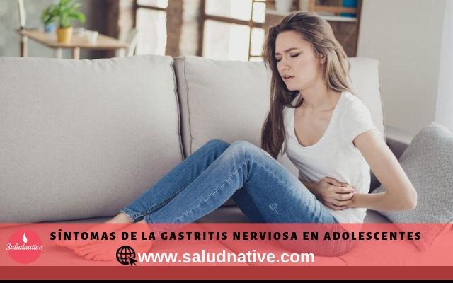sintomas de gastritis nerviosa en adolescentes