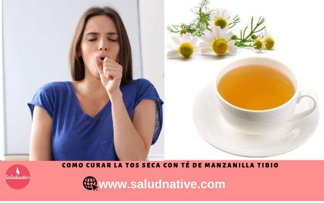 te de manzanilla para curar la tos seca persistente
