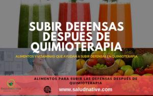alimentos para subir las defensas en tratamiento de quimioterapia