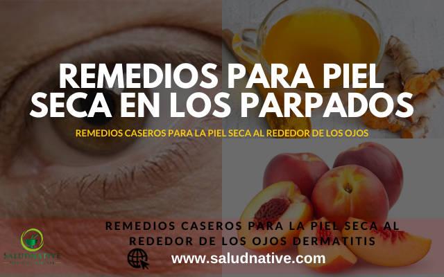Piel seca alrededor de los ojos causas y tratamientos