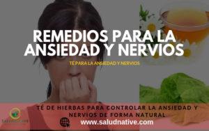 Remedios caseros para controlar la ansiedad y nervios